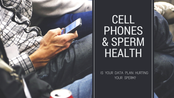 Is Your Cell Phone Affecting Your Sperm Count?